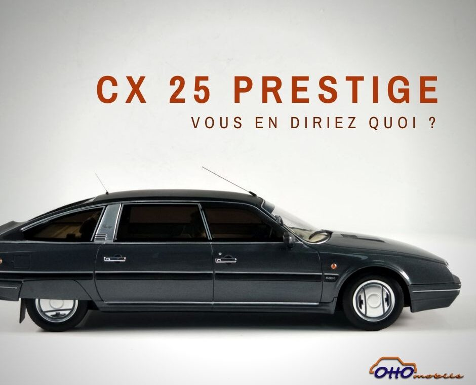 CX 25 prestige ottomobile 1:18